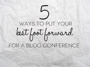 5 ways to put your best foot forward for a blog conference. This girl has some great tips that I'm definitely going to do!