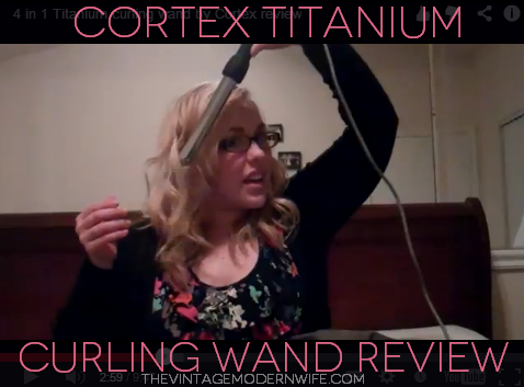 Quick vlog about the cortex titanium curling wand by thevintagemodernwife.com.