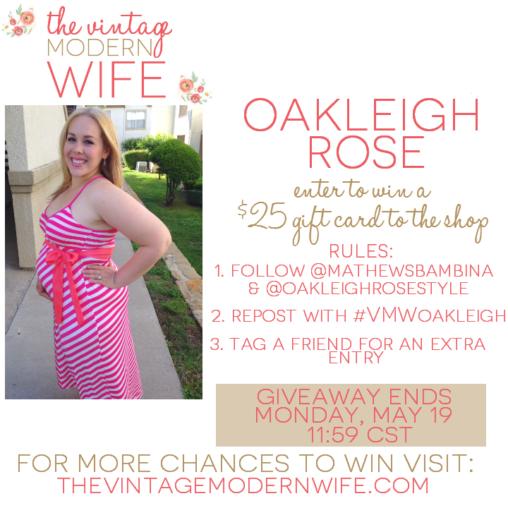 Enter to win a $25 gift card to Oakleigh Rose via The Vintage Modern Wife. With a cute selection of spring clothes for moms-to-be and everyone else, you'll find something perfect for this summer! #VMWoakleigh